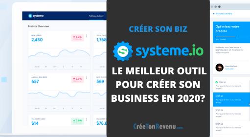Systeme IO - Le meilleur outil pour créer son business en 2020