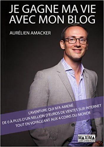 Aurélien Amacker, je gagne ma vie avec mon blog