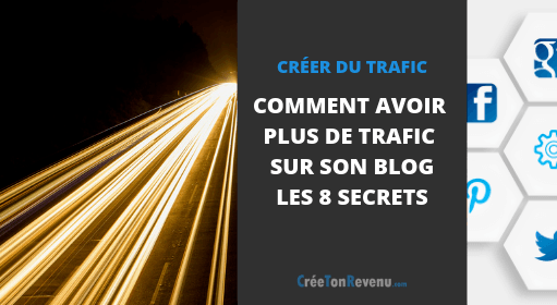 Comment avoir plus de trafic sur son blog - Les 8 secrets pour du trafic long-terme
