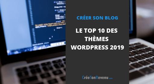 Le top 10 des thèmes WordPress 2019