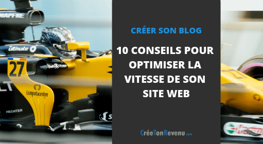 10 conseils pour optimiser la vitesse de son site web