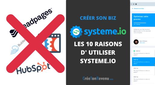 Systeme io - Les 10 vraies raisons de l'utiliser dans son business